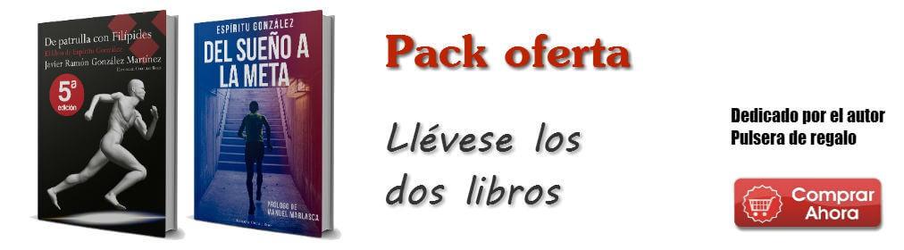 Pack oferta De Patrulla con Filípides y Del Sueño a la Meta