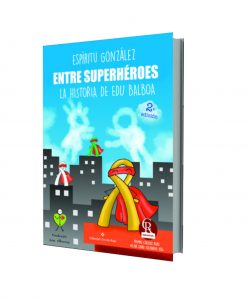 Libro Entre superhéroes