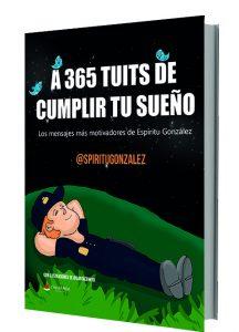Libro A 365 tuits de cumplir tu sueño