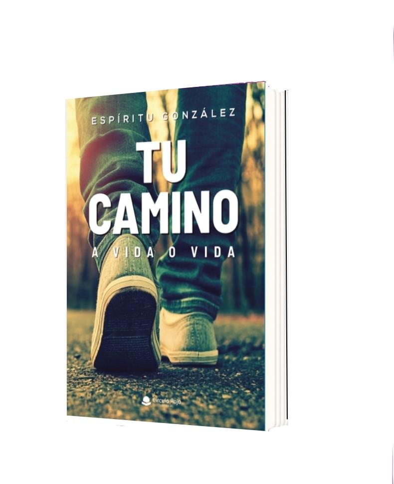 Libro Tu Camino, a vida o vida